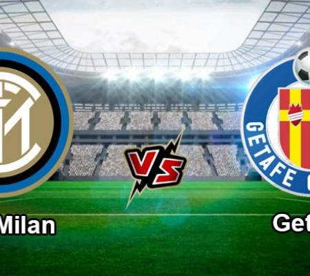 Nhận định kèo Inter Milan vs Getafe, 3:00 ngày 13/3/2020