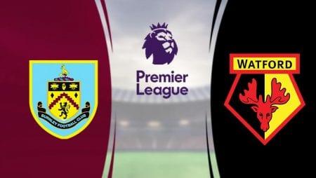 Nhận định kèo Burnley FC vs Watford 00h00 ngày 26/6/2020