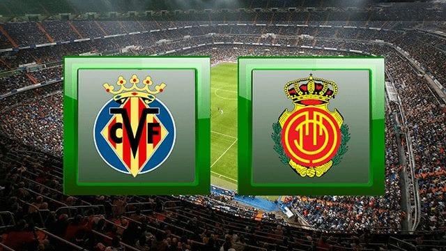 nhận định trận đấu Villarreal vs Mallorca