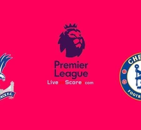 Soi kèo Crystal Palace vs Chelsea lúc 00h00 ngày 8/7/2020