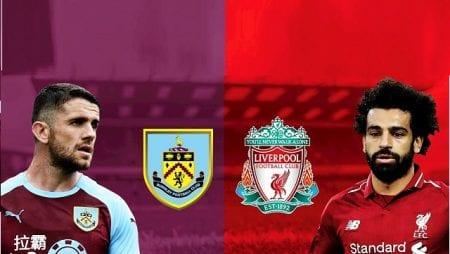 Soi kèo Liverpool vs Burnley lúc 21h00 ngày 11/7/2020