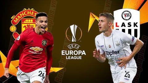 Nhận định bóng đá Manchester United vs LASK Linz, 02h00 ngày 6/8/2020 – Cup C2 Châu Âu