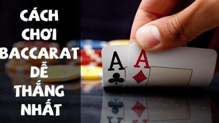 Game bài Baccarat là gì? Bí quyết chơi bài Baccarat luôn thắng