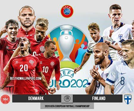 Nhận định, soi kèo Đan Mạch vs Phần Lan ngày 12/6 Euro 2021
