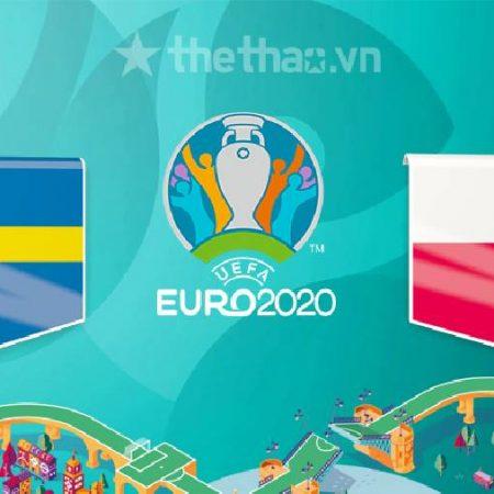 Nhận định soi kèo bảng E Euro 2021 – Ba Lan đối đầu với Thuỵ Điển
